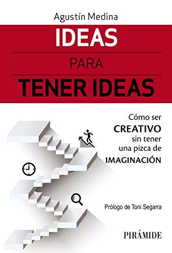 """Portada Ideas Pirámide - """"Ideas para tener Ideas"""", mi nuevo libro ya a la venta."""