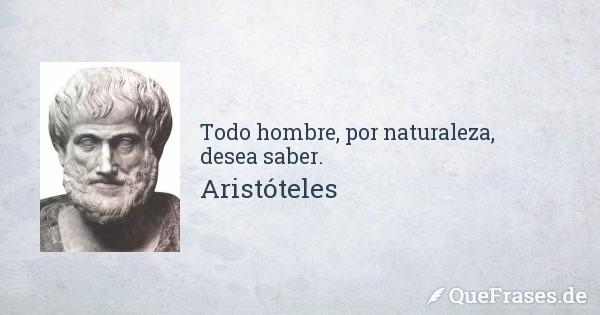 aristoteles todo hombre por naturaleza - La curiosidad, imprescindible para innovar.